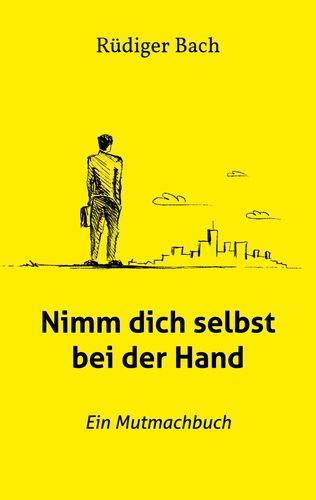 Nimm dich selbst bei der Hand
