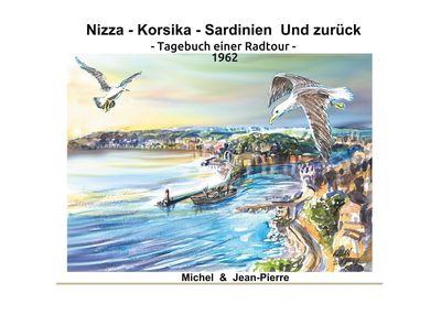 Nizza-Korsika-Sardinien Und zurück