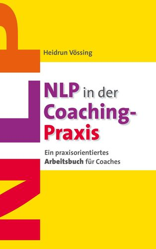 NLP in der Coaching-Praxis