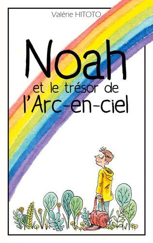 Noah et le trésor de l'arc-en-ciel
