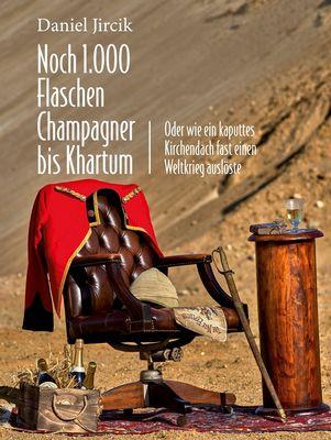 Noch 1.000 Flaschen Champagner bis Khartum