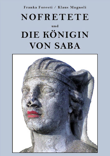 Nofretete und die Königin von Saba