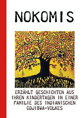 Nokomis erzählt