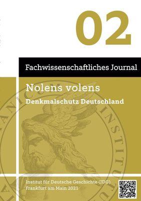 Nolens volens Denkmalschutz Deutschland