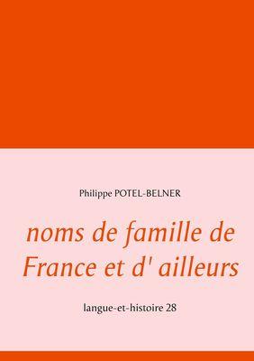 noms de famille de France et d' ailleurs