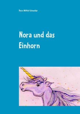Nora und das Einhorn