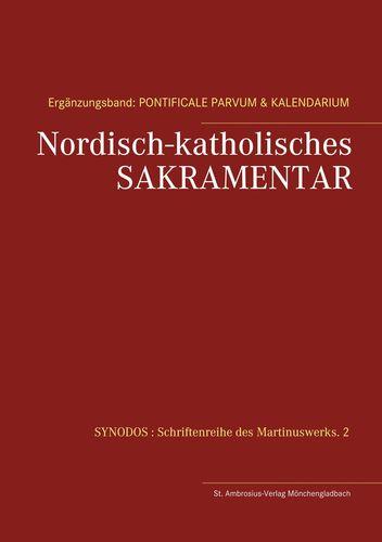 Nordisch-katholisches Sakramentar. Ergänzungsband