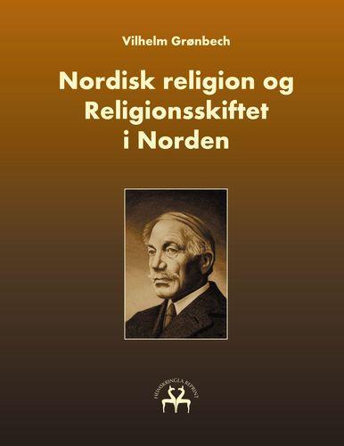 Nordisk religion og Religionsskiftet i Norden