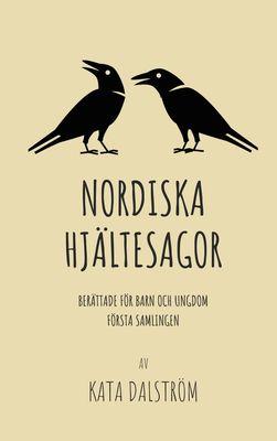 Nordiska Hjältesagor, första samlingen