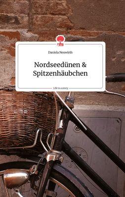 Nordseedünen und Spitzenhäubchen. Life is a Story - story.one
