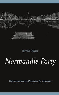Normandie Party