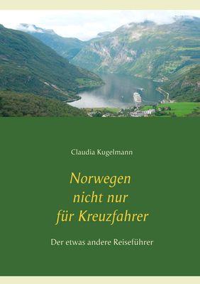 Norwegen nicht nur für Kreuzfahrer