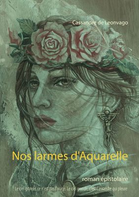 Nos larmes d'Aquarelle