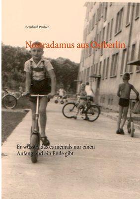 Nostradamus aus Ostberlin