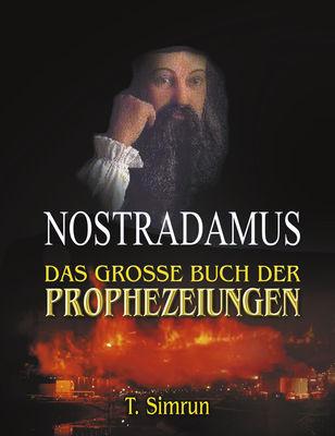 Nostradamus - Das große Buch der Prophezeiungen