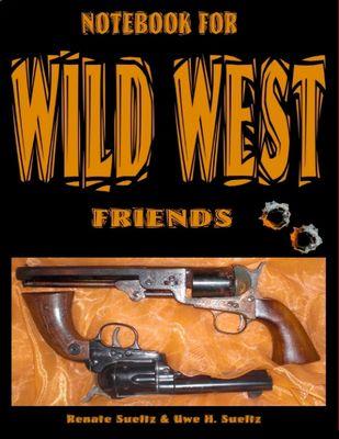 Notebook for Wild West Friends