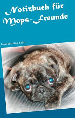 Notizbuch für Mops-Freunde