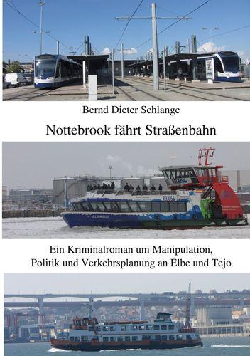 Nottebrook fährt Straßenbahn