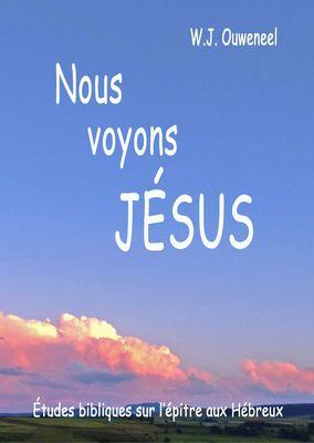 Nous  voyons Jésus