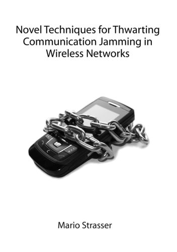 Novel Techniques for Thwarting Communication Jamming in Wireless Networks