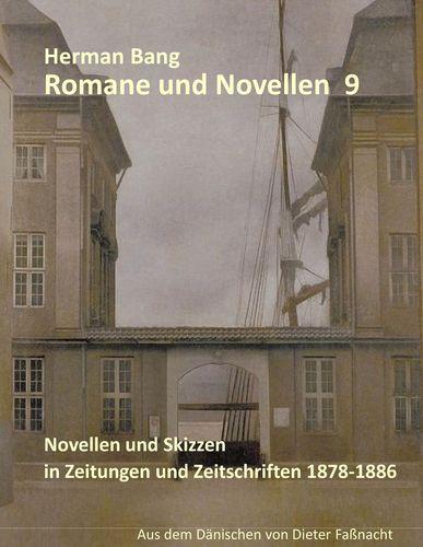 Novellen und Skizzen in Zeitungen und Zeitschriften 1878-1886
