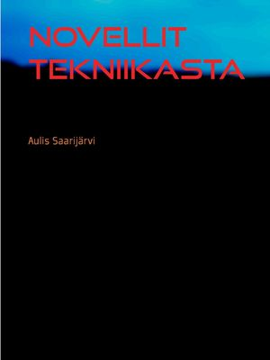 Novellit  tekniikasta