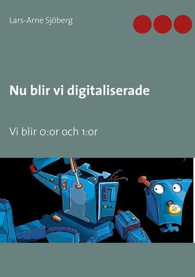Nu blir vi digitaliserade