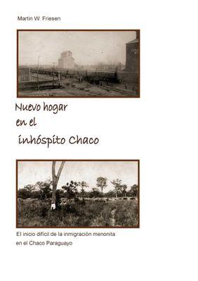 Nuevo hogar en el inhóspito Chaco - Asociación Civil Chortitzer Komitee