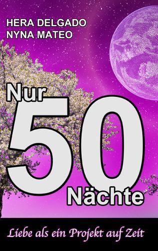 Nur 50 Nächte