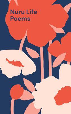 Nuru Life Poems