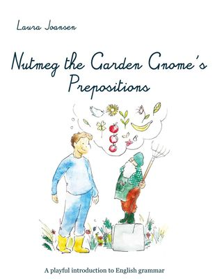 Nutmeg the Garden Gnome's Prepositions