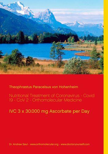 Nutritional Treatment of Coronavirus - Covid 19 - CoV 2 - Orthomolecular Medicine