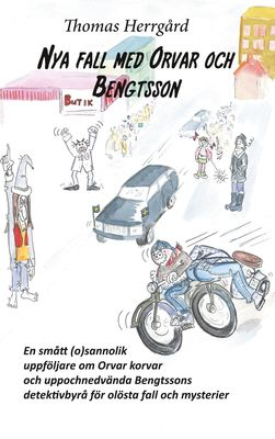 Nya fall med Orvar och Bengtsson