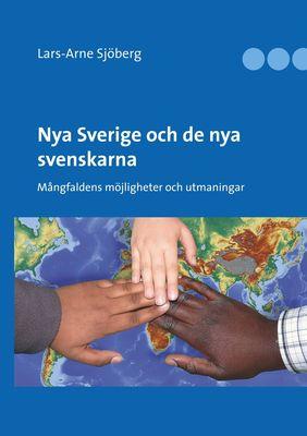 Nya Sverige och de nya svenskarna