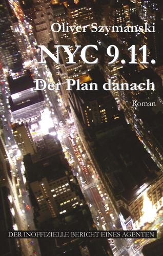 NYC 9.11. Der Plan danach