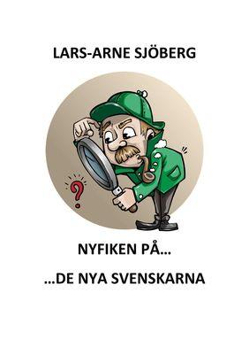 Nyfiken på de nya svenskarna