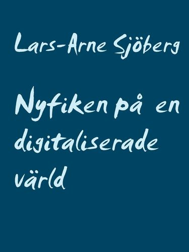 Nyfiken på en digitaliserade värld