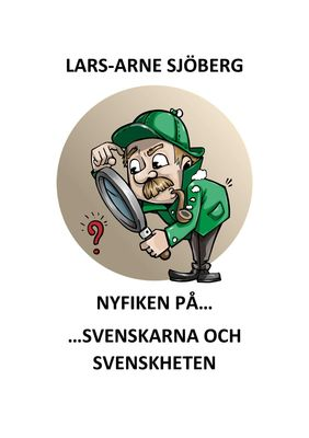 Nyfiken på svenskarna och svenskheten