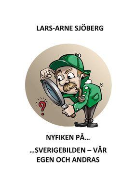 Nyfiken på Sverigebilden - vår egen och andras