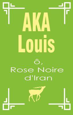 Ô, Rose Noire d'Iran