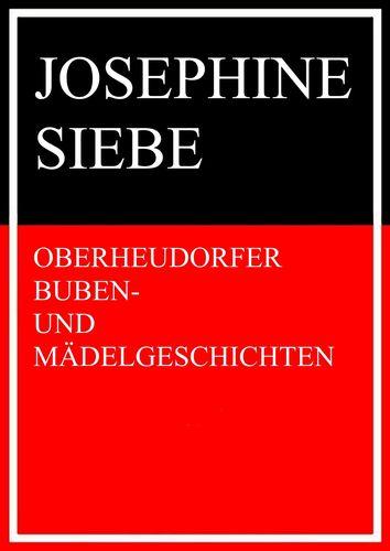 Oberheudorfer Buben- und Mädelgeschichten
