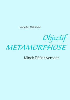 Objectif Metamorphose