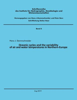 Oceanic cycles and the variability of air and water temperatures in Northern-Europe