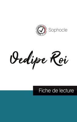 Oedipe Roi de Sophocle (fiche de lecture et analyse complète de l'oeuvre)
