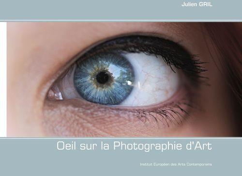 Oeil sur la Photographie d'Art