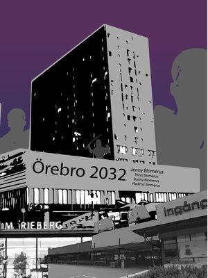 Örebro 2032