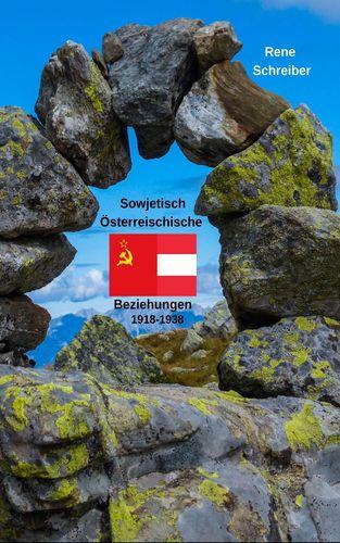 Österreichs Beziehungen zur UdSSR zwischen 1918 bis 1938