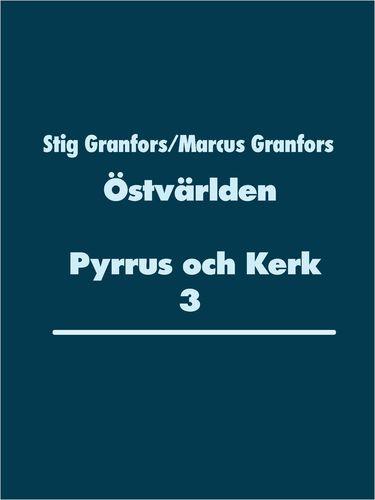 Östvärlden Pyrrus och Kerk 3