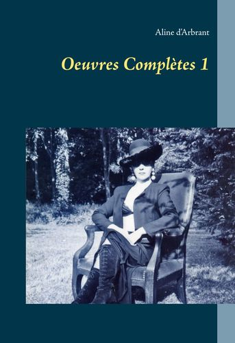 Oeuvres Complètes 1