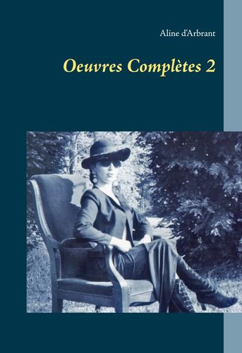 Oeuvres Complètes 2